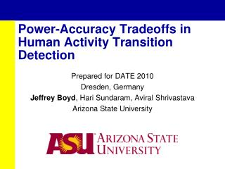 Power-Accuracy Tradeoffs in Human Activity Transition Detection