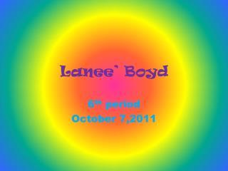 Lanee' Boyd