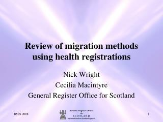 Review of migration methods using health registrations
