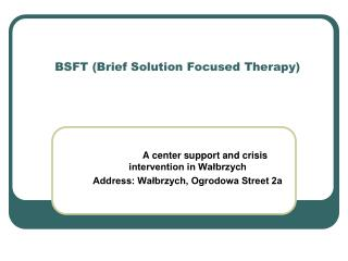 BSFT (Brief Solution Focused Therapy)