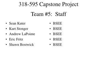 Team #5:  Staff