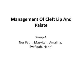 Management Of Cleft Lip And Palate