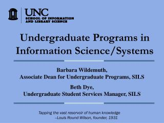 Undergraduate Programs in Information Science/Systems