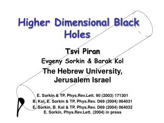 Higher Dimensional Black Holes