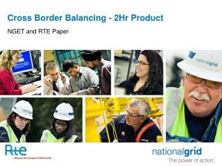 Cross Border Balancing - 2Hr Product
