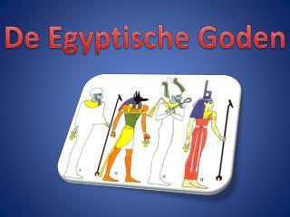 De Egyptische Goden