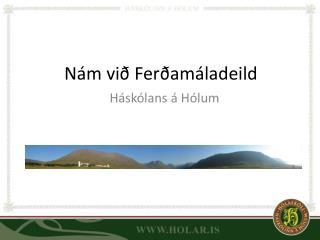 Nám við Ferðamáladeild