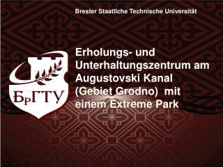 Brester Staatliche Technische Universit ät