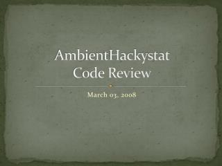 AmbientHackystat Code Review