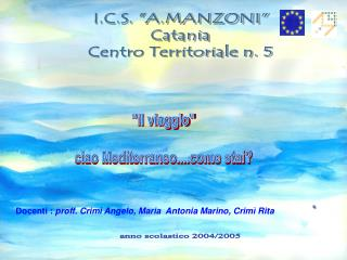 """I.C.S. """"A.MANZONI"""" Catania Centro Territoriale n. 5"""