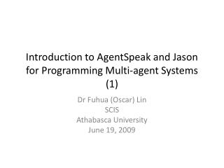 Introduction to AgentSpeak and Jason for Programming Multi-agent Systems (1)