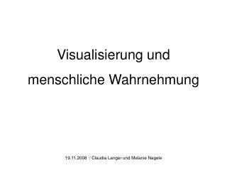 Visualisierung und menschliche Wahrnehmung