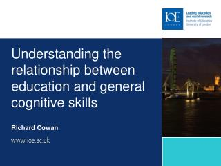 Understanding the relationship between education and general cognitive skills