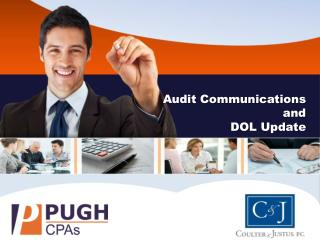 Audit Communications a nd DOL  Update