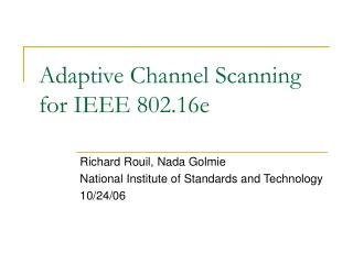 Adaptive Channel Scanning for IEEE 802.16e