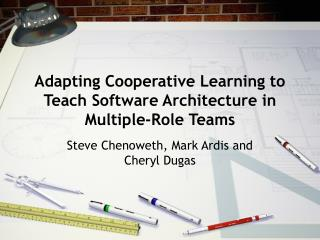 Adapting Cooperative Learning to Teach Software Architecture in Multiple-Role Teams