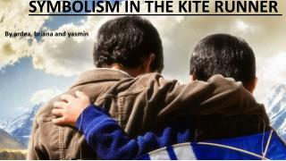 SYMBOLISM IN THE KITE RUNNER