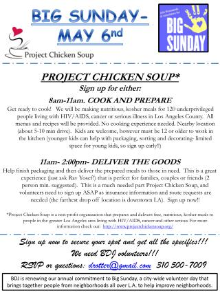 PROJECT  CHICKEN  SOUP * Sign up for either: 8am - 11am . COOK AND PREPARE