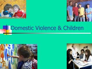 Domestic Violence  Children