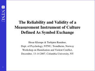 The Reliability and Validity of a Measurement Instrument of Culture Defined As Symbol Exchange