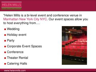 Helen Mills - Event & Conference Space New York