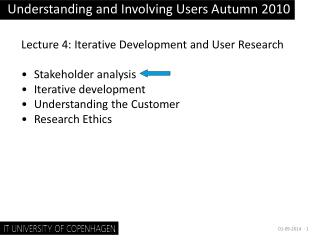 Understanding and Involving Users Autumn 2010