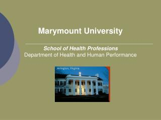 Marymount University School of Health Professions Department of Health and Human Performance