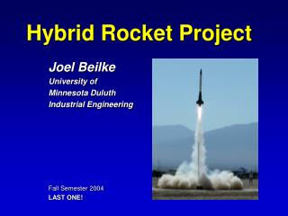 Hybrid Rocket Project