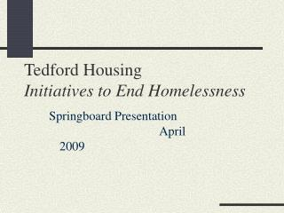 Tedford Housing Initiatives to End Homelessness