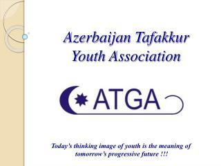 Azerbaijan Tafakkur    Youth Association