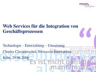 Web Services für die Integration von Geschäftsprozessen