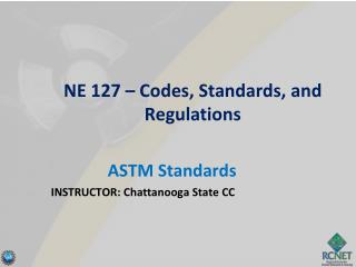 NE 127 – Codes, Standards, and Regulations