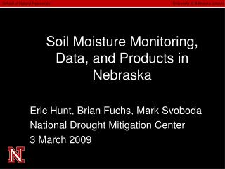 Soil Moisture Monitoring, Data, and Products in Nebraska