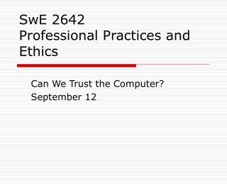 SwE 2642 Professional Practices and Ethics