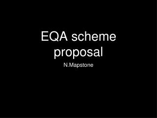 EQA scheme proposal