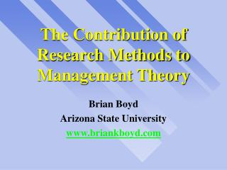 The Contribution of Research Methods to Management Theory