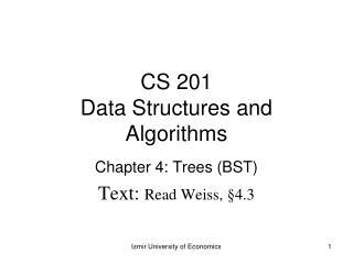 CS 201 Data Structures and Algorithms