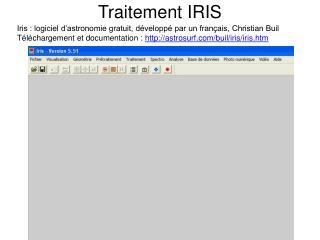 Traitement IRIS