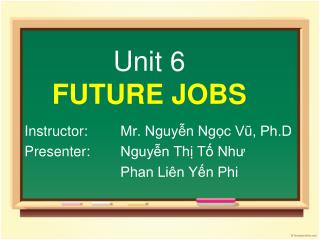Unit 6 FUTURE JOBS