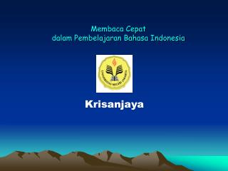 Membaca Cepat dalam Pembelajaran Bahasa Indonesia