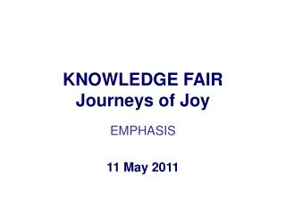KNOWLEDGE FAIR Journeys of Joy