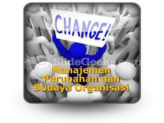 Manajemen Perubahan dan Budaya Organisasi