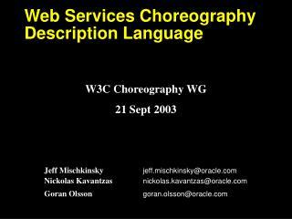 Web Services Choreography Description Language