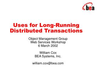 Uses for Long-Running Distributed Transactions