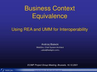 Business Context Equivalence Using REA and UMM for Interoperability