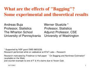 "What are the effects of ""Bagging""?  Some experimental and theoretical results"
