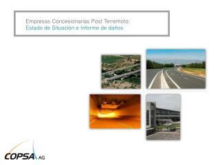 Empresas Concesionarias Post Terremoto: Estado de Situación e Informe de daños