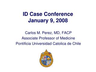 ID Case Conference January 9, 2008