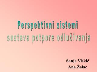 Sanja Viskić Ana Žalac