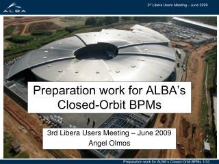 Preparation work for ALBA's Closed-Orbit BPMs